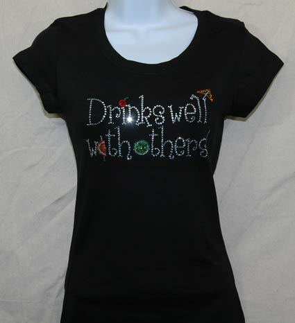 Drinks Well with Others Rhinestone Shirt